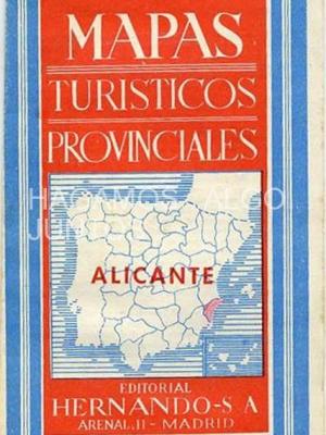 mapas turisticos provinciales. alicante