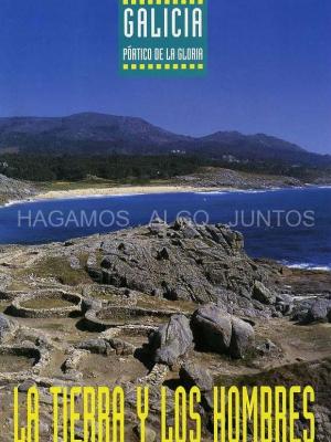 galicia, la tierra y los hombres