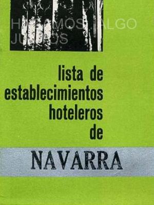 navarra, lista de establecimientos hoteleros 1967