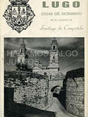 lugo, ciudad del sacramento en el camino de santiago