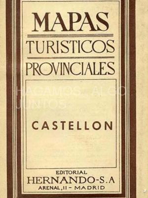 mapas turisticos provinciales, castellón