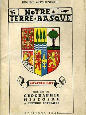 notre terre basque, eugene goyeneche