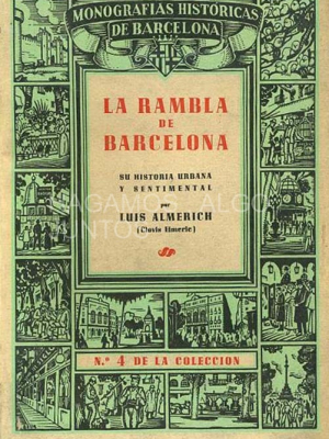 monografías históricas de barcelona. la rambla de barcelona