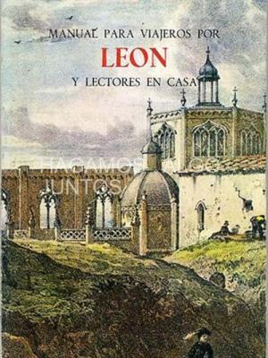 richard ford, manual para viajeros por León y lectores en casa