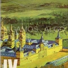IV centenario de lla fondazione dell monastero dell escorial