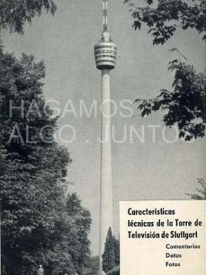 caracteristicas técnicas de la torre de televisión de Stuttgart